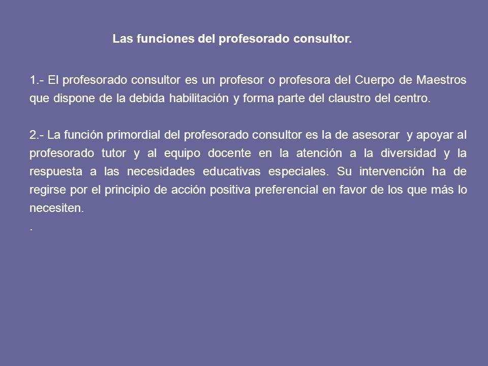 Las funciones del profesorado consultor.