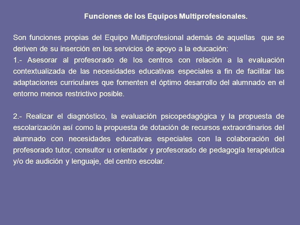 Funciones de los Equipos Multiprofesionales.