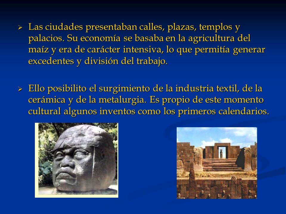 Las ciudades presentaban calles, plazas, templos y palacios. Su economía se basaba en la agricultura del maíz y era de carácter intensiva, lo que perm