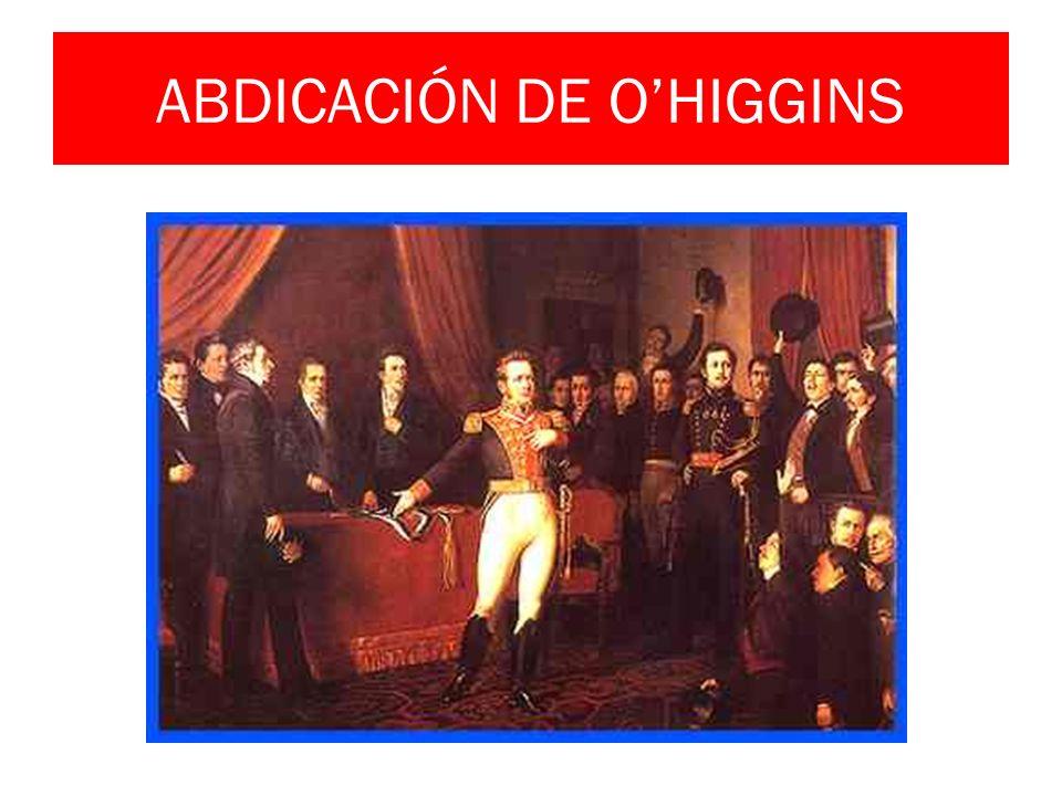 ABDICACIÓN DE OHIGGINS