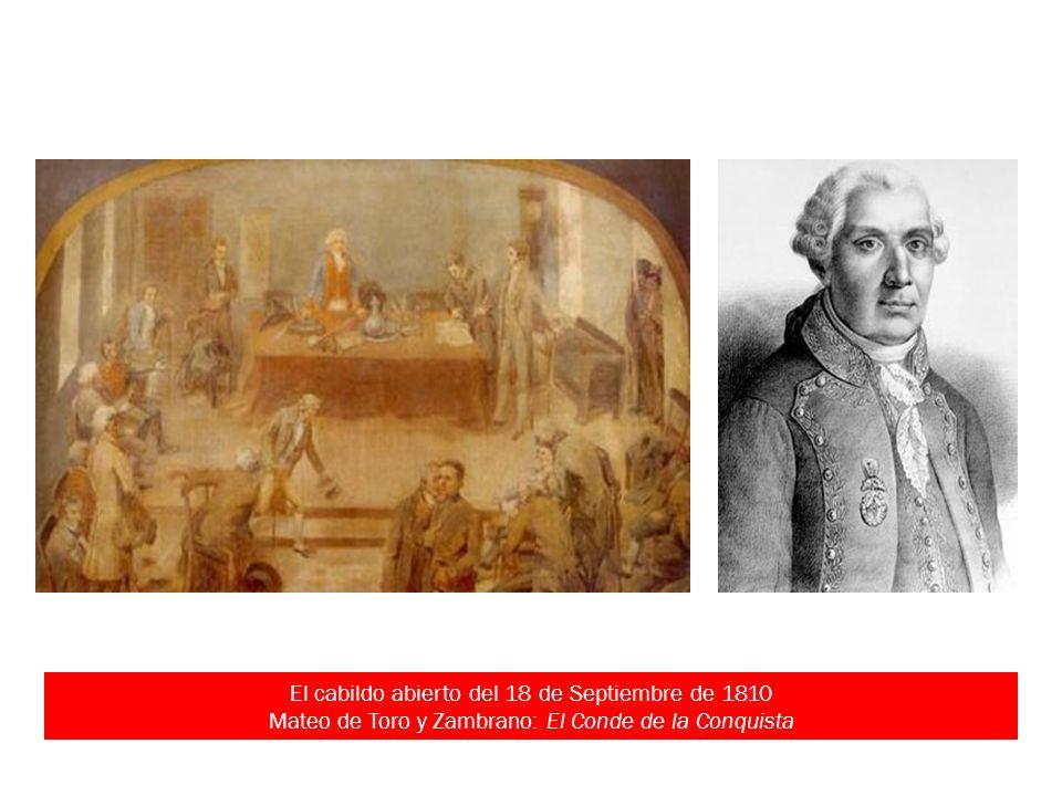 El cabildo abierto del 18 de Septiembre de 1810 Mateo de Toro y Zambrano: El Conde de la Conquista