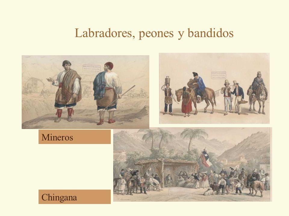 Labradores, peones y bandidos Mineros Chingana