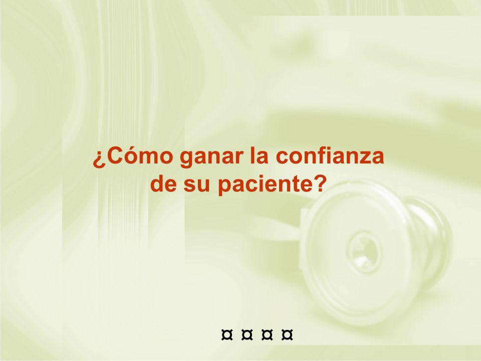 ¿Cómo ganar la confianza de su paciente? ¤ ¤