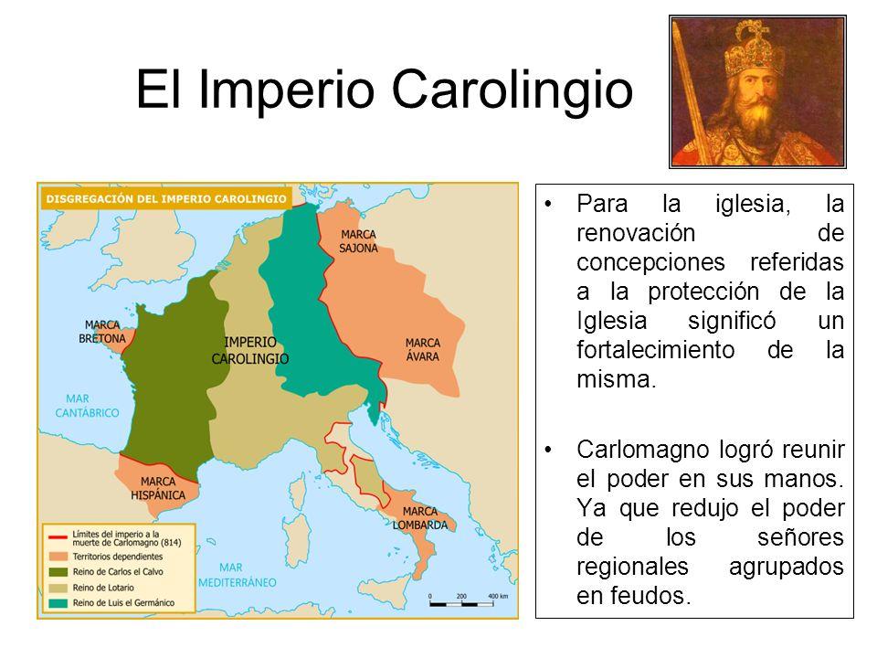 El Imperio Carolingio Siglos VI y VII proceso de expansión del imperio Franco. Carlos conquistó Sajonia e intervino en Italia, por lo que fue nombrado