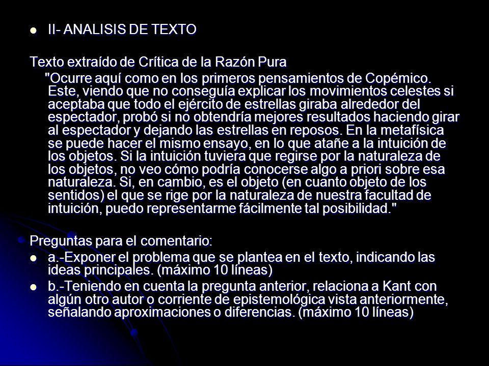 II- ANALISIS DE TEXTO II- ANALISIS DE TEXTO Texto extraído de Crítica de la Razón Pura