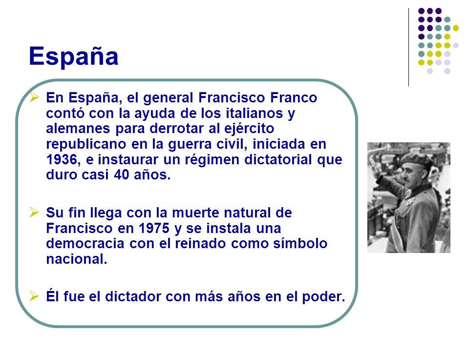 España En España, el general Francisco Franco contó con la ayuda de los italianos y alemanes para derrotar al ejército republicano en la guerra civil,