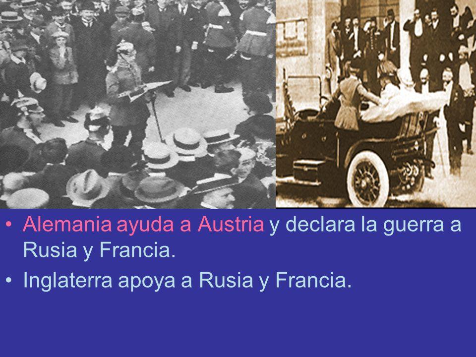 Alemania ayuda a Austria y declara la guerra a Rusia y Francia. Inglaterra apoya a Rusia y Francia.