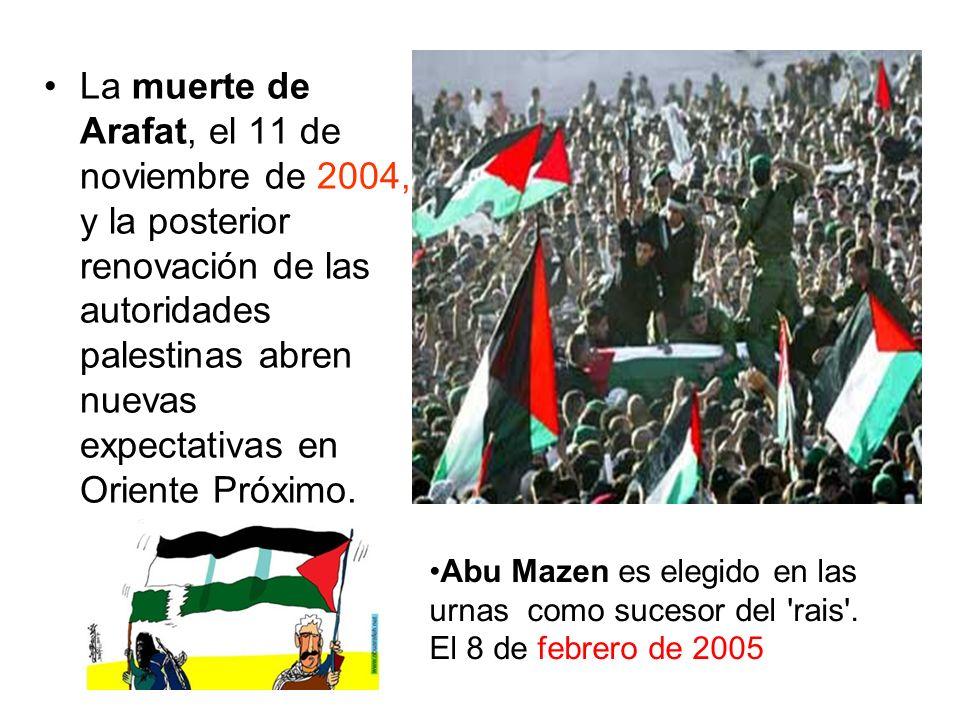 La muerte de Arafat, el 11 de noviembre de 2004, y la posterior renovación de las autoridades palestinas abren nuevas expectativas en Oriente Próximo.