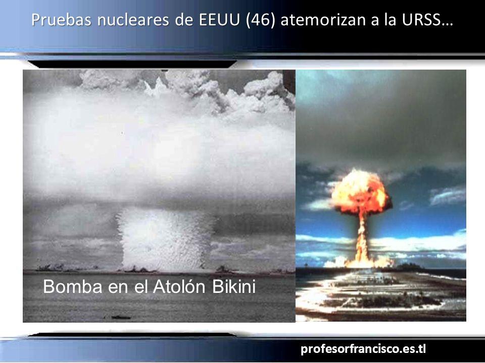 profesorfrancisco.es.tl Pruebas nucleares de EEUU (46) atemorizan a la URSS… Bomba en el Atolón Bikini