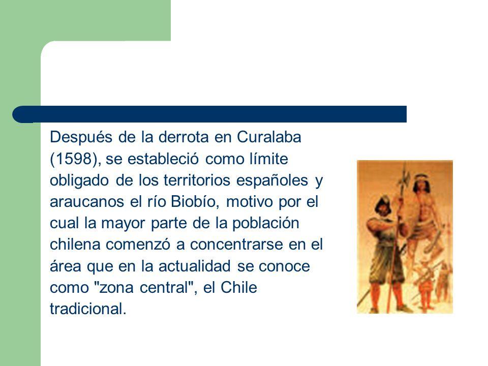 Después de la derrota en Curalaba (1598), se estableció como límite obligado de los territorios españoles y araucanos el río Biobío, motivo por el cua