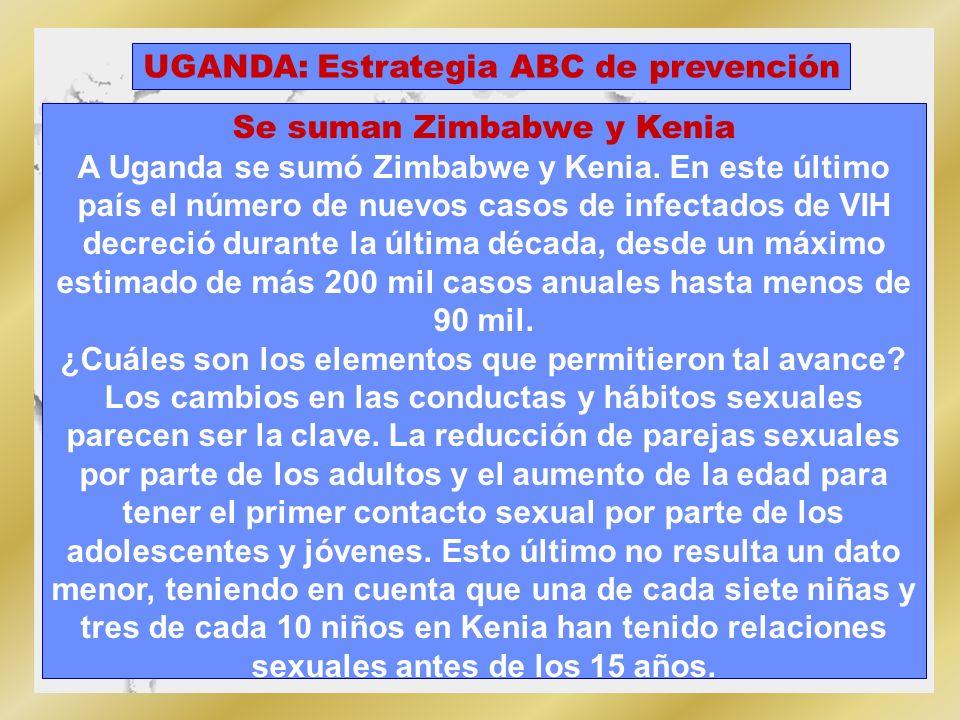 Uganda sobresale por su éxito en el desastre mundial por frenar la epidemia del Sida. Logró bajar la tasa de infectados adultos por el VIH del 15% en