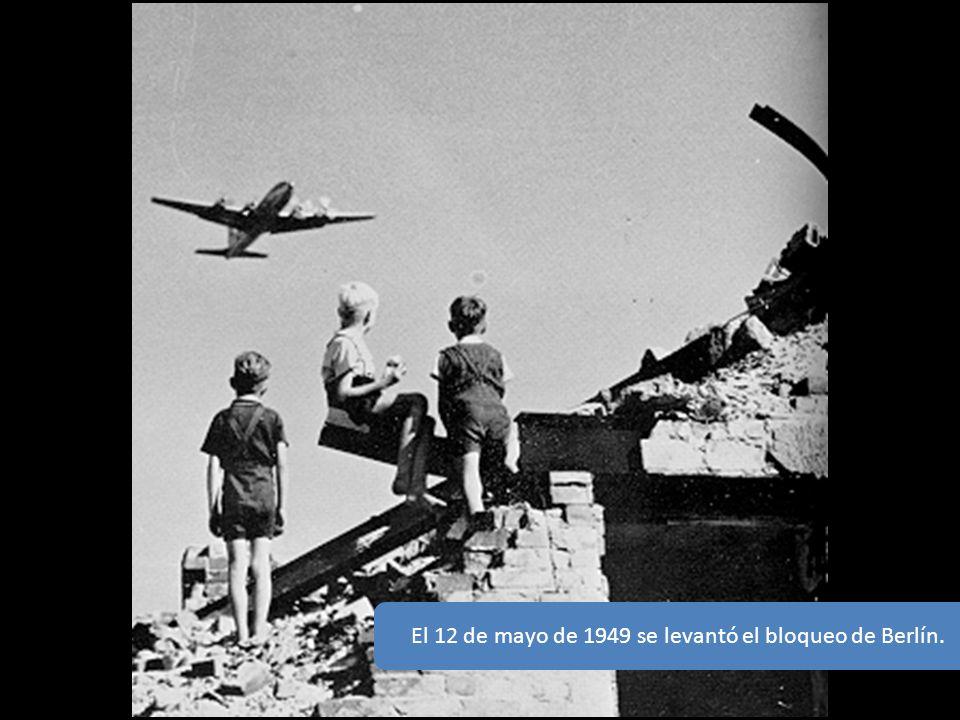 El 12 de mayo de 1949 se levantó el bloqueo de Berlín.