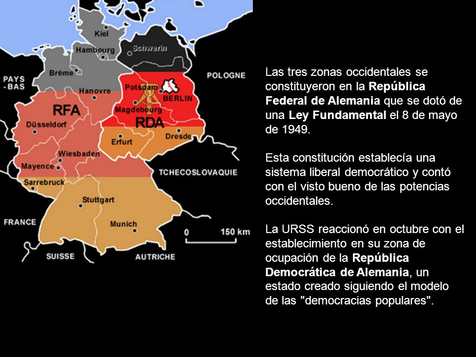 Las tres zonas occidentales se constituyeron en la República Federal de Alemania que se dotó de una Ley Fundamental el 8 de mayo de 1949. Esta constit