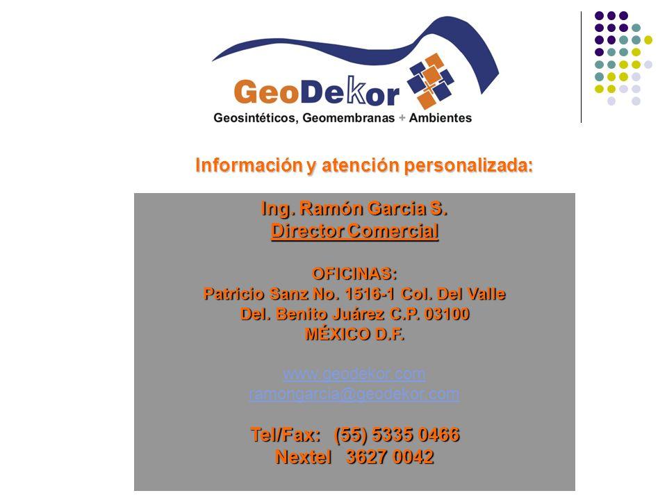 Ing. Ramón Garcia S. Director Comercial OFICINAS: Patricio Sanz No. 1516-1 Col. Del Valle Del. Benito Juárez C.P. 03100 MÉXICO D.F. www.geodekor.com r