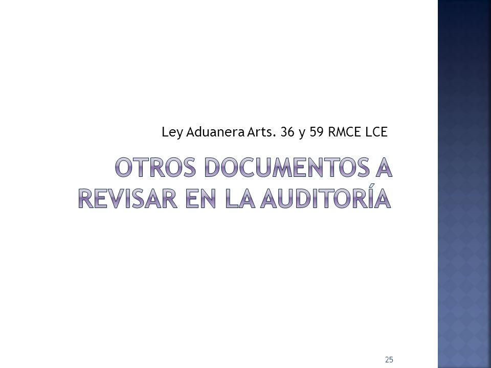 Ley Aduanera Arts. 36 y 59 RMCE LCE 25