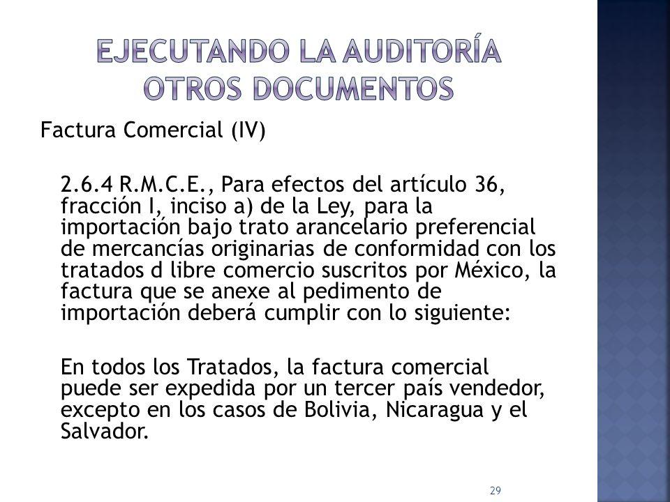 Factura Comercial (IV) 2.6.4 R.M.C.E., Para efectos del artículo 36, fracción I, inciso a) de la Ley, para la importación bajo trato arancelario prefe