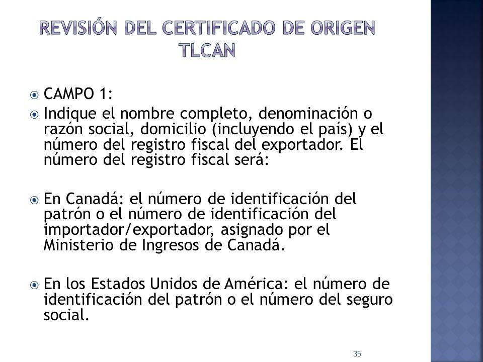 CAMPO 1: Indique el nombre completo, denominación o razón social, domicilio (incluyendo el país) y el número del registro fiscal del exportador. El nú