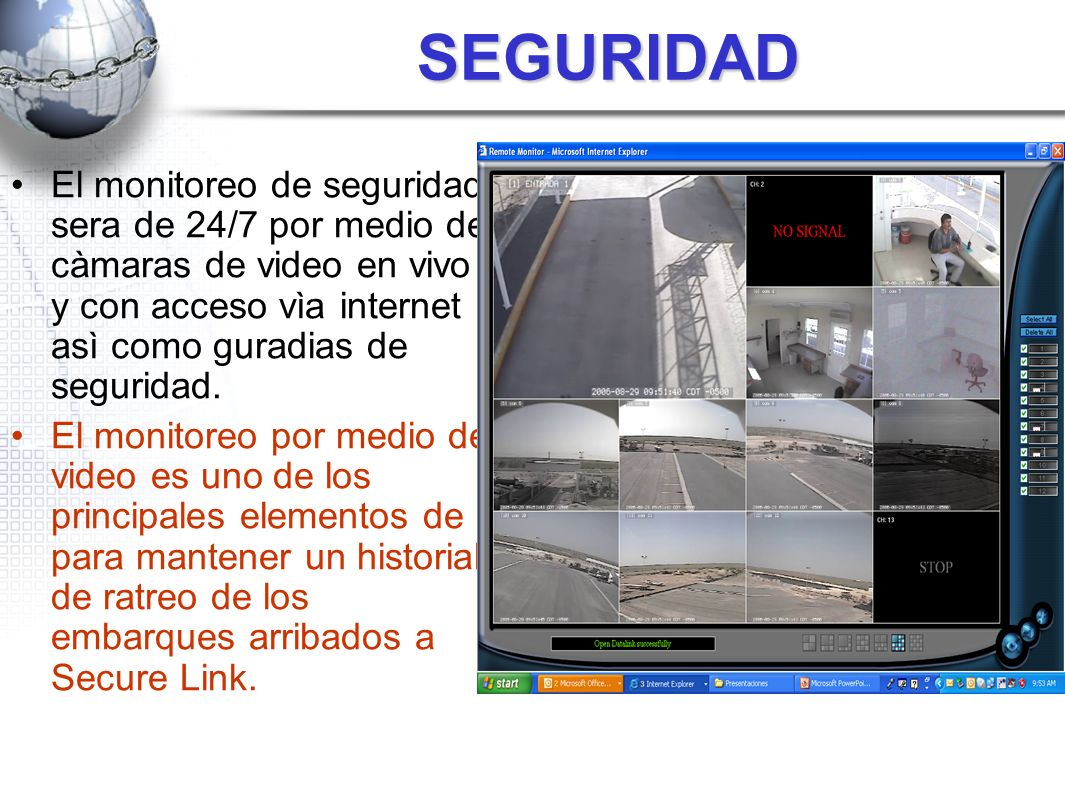 SEGURIDAD El monitoreo de seguridad sera de 24/7 por medio de càmaras de video en vivo y con acceso vìa internet asì como guradias de seguridad. El mo
