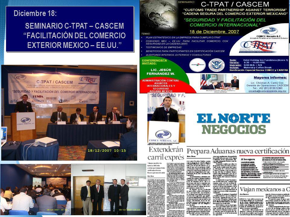 Diciembre 18: SEMINARIO C-TPAT – CASCEM FACILITACIÓN DEL COMERCIO EXTERIOR MEXICO – EE.UU. Diciembre 18: SEMINARIO C-TPAT – CASCEM FACILITACIÓN DEL CO