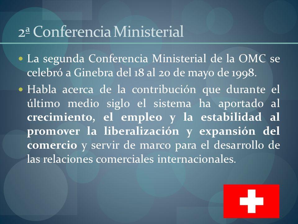 3ª Conferencia Ministerial La tercera Conferencia Ministerial de la OMC se celebró a Seattle del 30 noviembre al 3 de diciembre 1999.