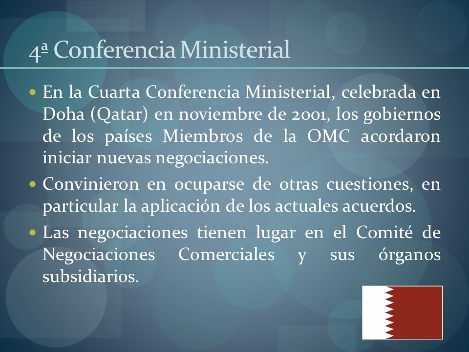 5ª Conferencia Ministerial Celebrada en Cancún (México) en septiembre de 2003, quería ser una reunión de balance donde los Miembros acordaran la manera de ultimar el resto de las negociaciones.