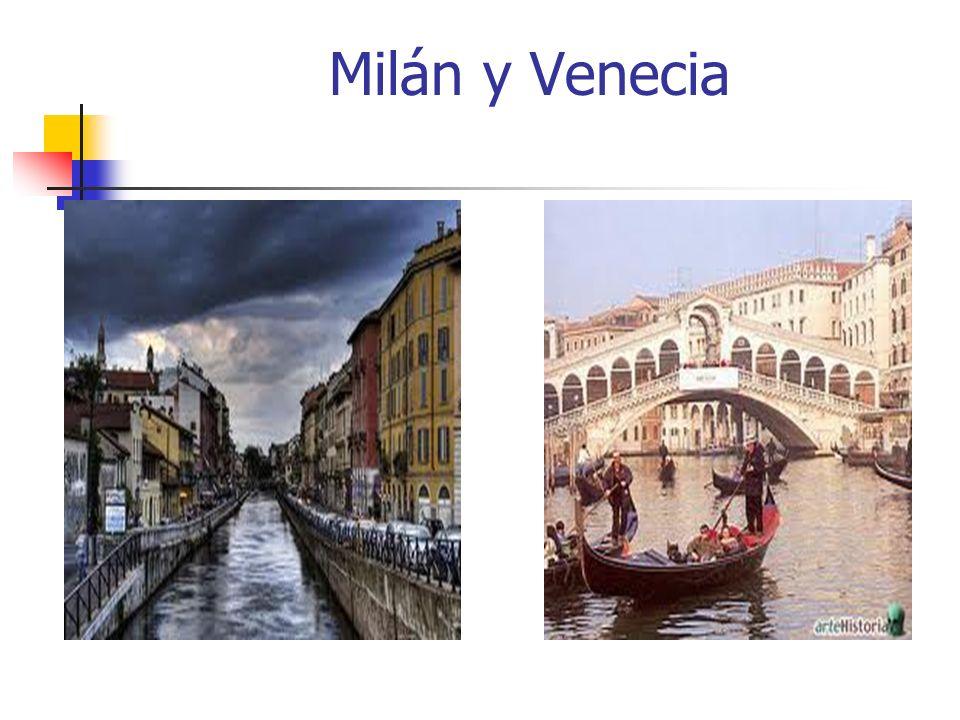 Milán y Venecia