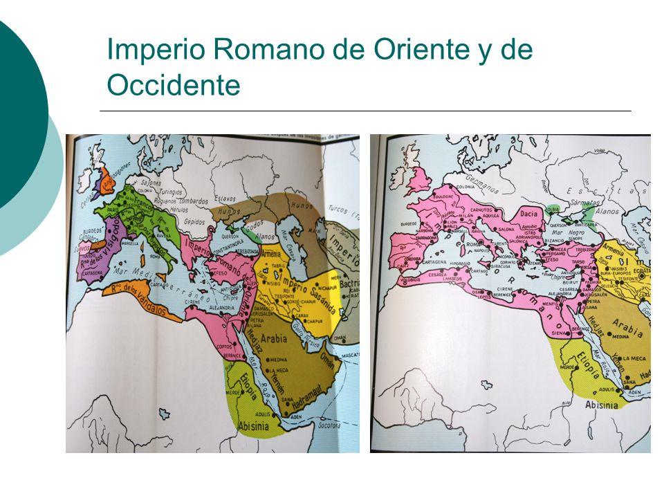 Imperio Romano de Oriente y de Occidente