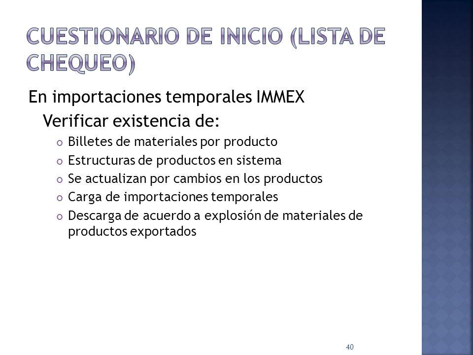 Pruebas preliminares. Seleccionar pedimentos Diferenciar materias primas y componentes de los bienes de activo fijo Verificar Correcto pago de impuest