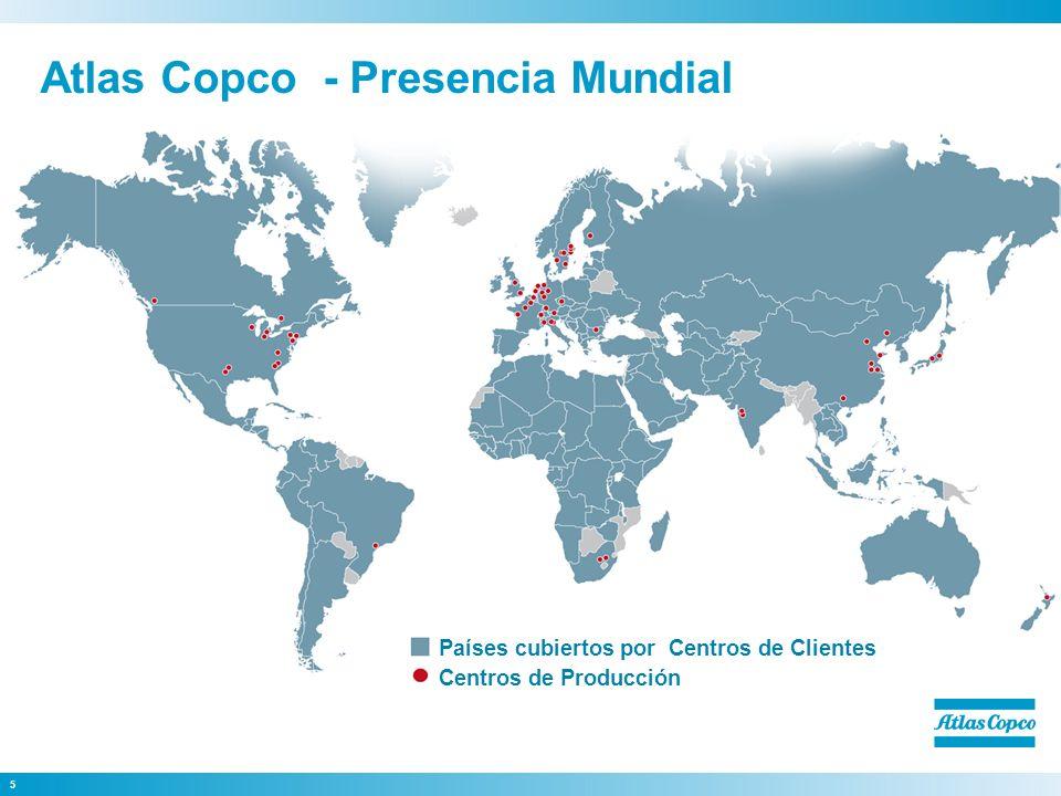 5 Países cubiertos por Centros de Clientes Centros de Producción Atlas Copco - Presencia Mundial