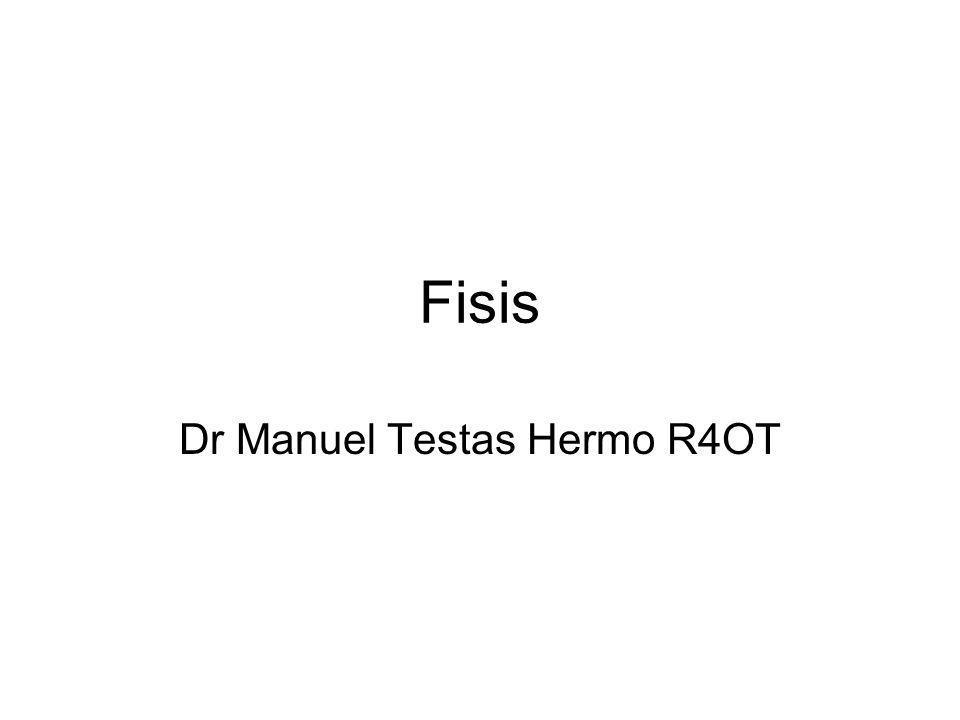 Fisis Dr Manuel Testas Hermo R4OT