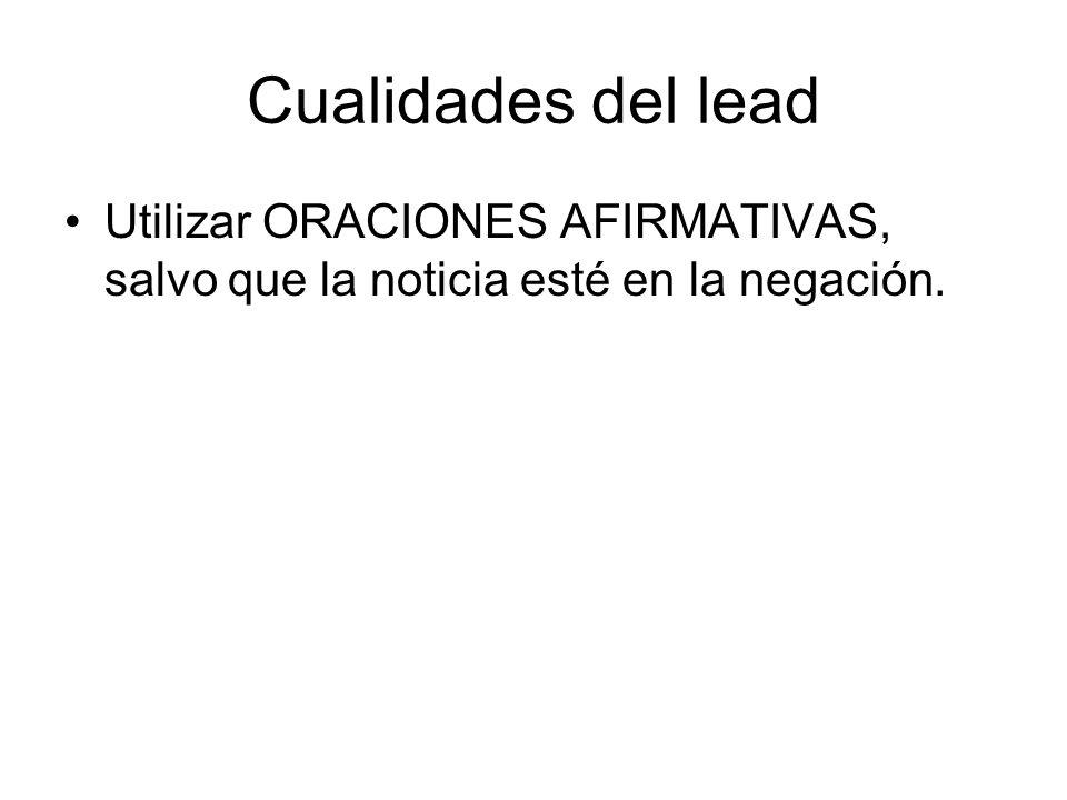 Funciones del lead El lead CUENTA LA NOTICIA.