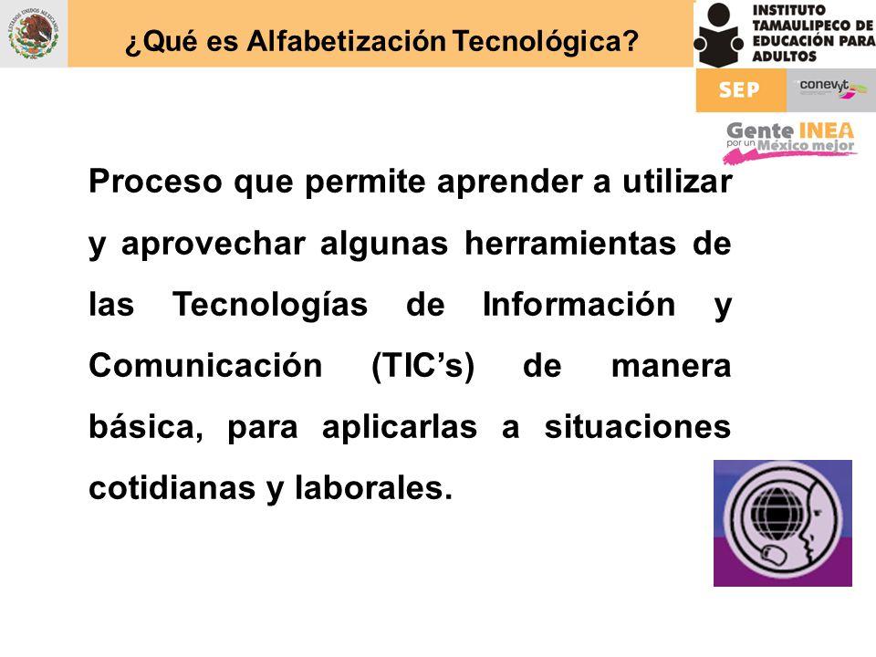 Propósito del eje de Alfabetización Tecnológica Facilitar el conocimiento básico de la computadora y sus aplicaciones, para lograr su dominio y aplicación funcional en la vida diaria, personal y laboral.