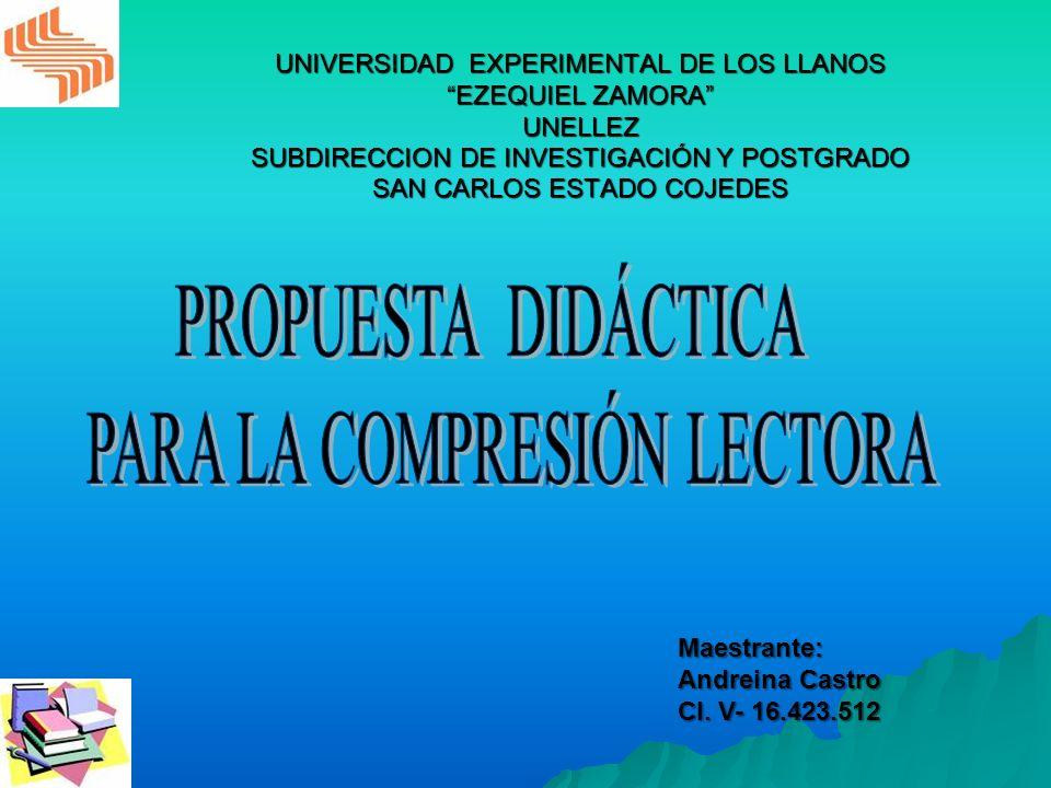 UNIVERSIDAD EXPERIMENTAL DE LOS LLANOS EZEQUIEL ZAMORA UNELLEZ SUBDIRECCION DE INVESTIGACIÓN Y POSTGRADO SAN CARLOS ESTADO COJEDES Maestrante: Andrein