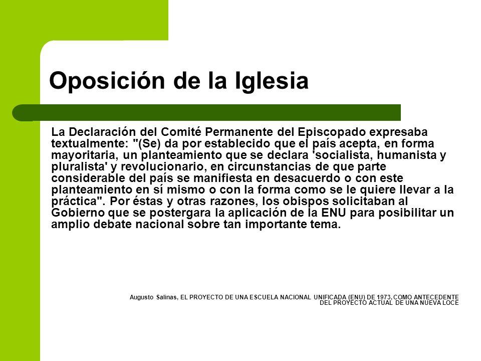 Oposición de la Iglesia La Declaración del Comité Permanente del Episcopado expresaba textualmente: