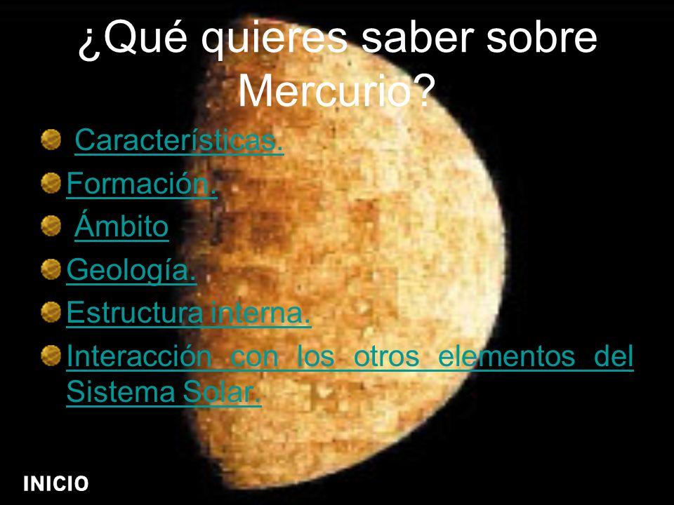 ¿Qué quieres saber sobre Mercurio.Características.