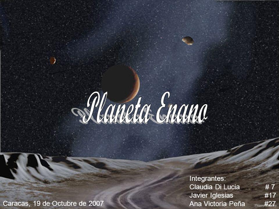 Integrantes: Claudia Di Lucia # 7 Javier Iglesias #17 Ana Victoria Peña #27 Caracas, 19 de Octubre de 2007
