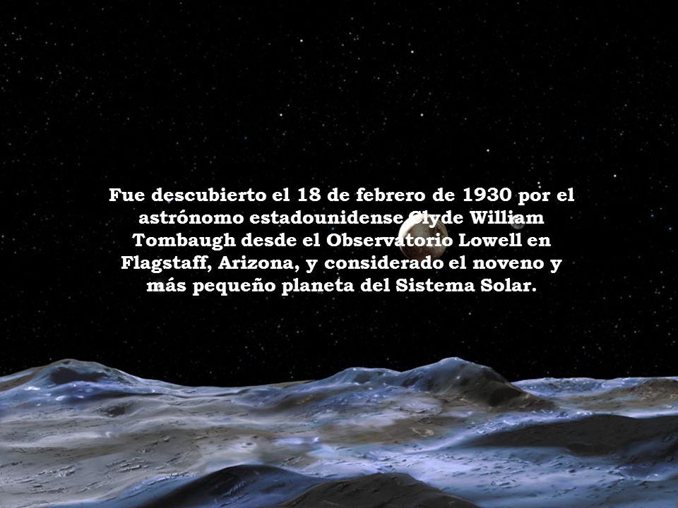 Fue descubierto el 18 de febrero de 1930 por el astrónomo estadounidense Clyde William Tombaugh desde el Observatorio Lowell en Flagstaff, Arizona, y considerado el noveno y más pequeño planeta del Sistema Solar.