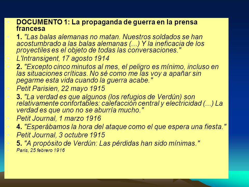 DOCUMENTO 1: La propaganda de guerra en la prensa francesa 1.