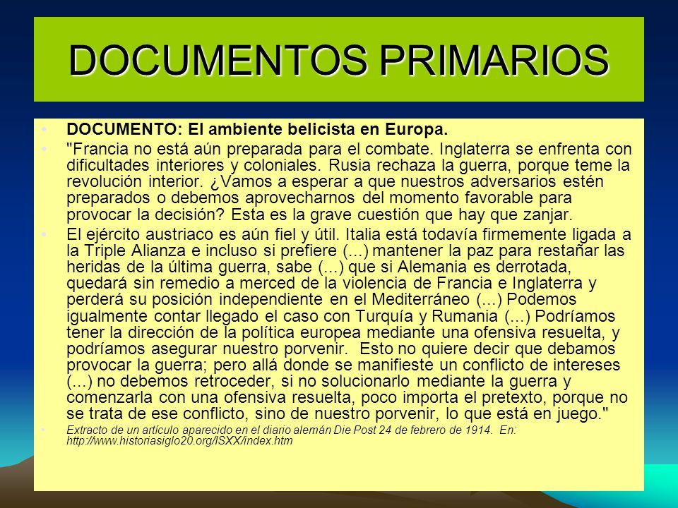 DOCUMENTOS PRIMARIOS DOCUMENTO: El ambiente belicista en Europa.