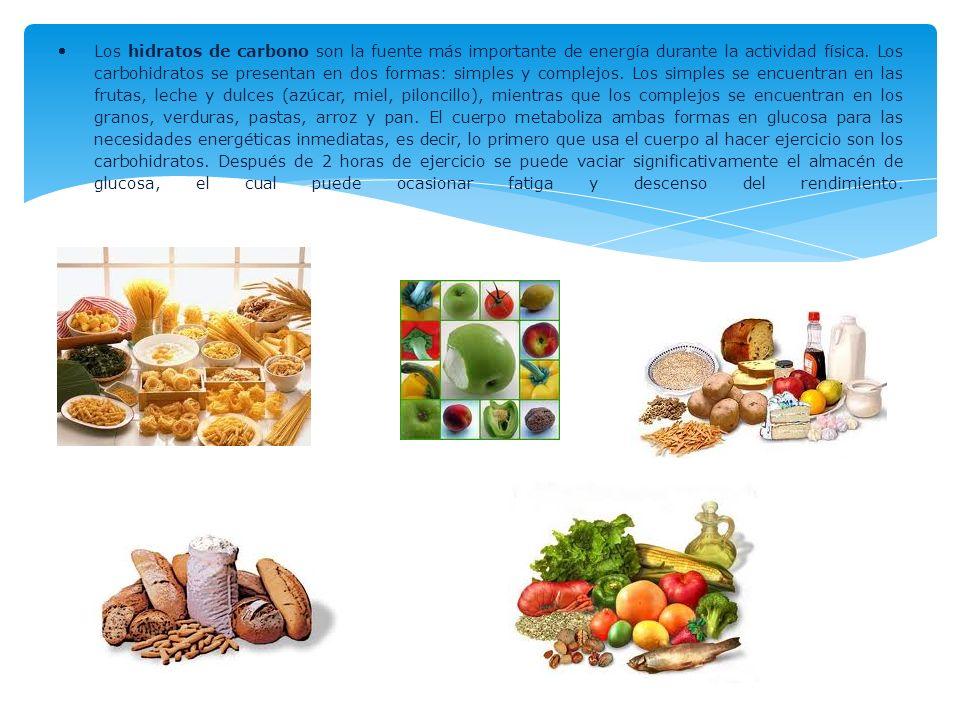 Los hidratos de carbono son la fuente más importante de energía durante la actividad física. Los carbohidratos se presentan en dos formas: simples y c