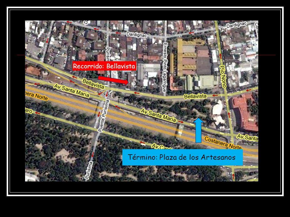 Término: Plaza de los Artesanos Recorrido: Bellavista