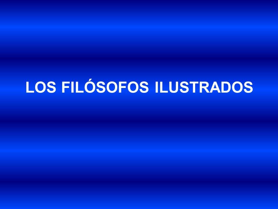 LOS FILÓSOFOS ILUSTRADOS