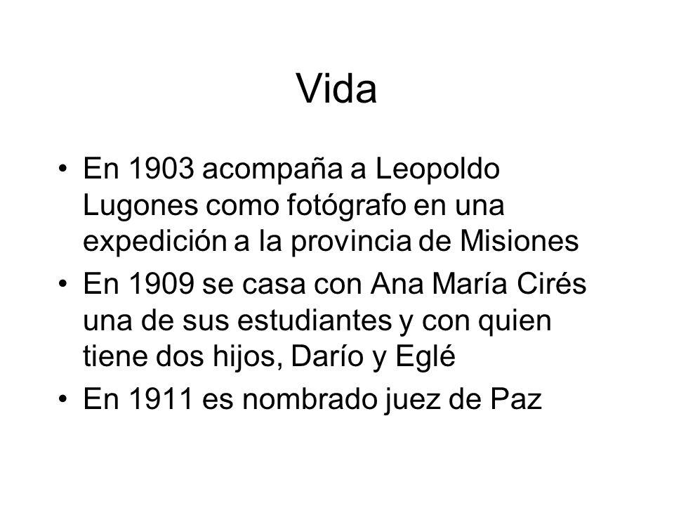 Vida En 1927 se casa con María Elena Bravo quien era amiga de su hija En 1932 se traslada a Misiones En 1936 regresa a Buenos Aires El 19 de febrero de 1937 aparece muerto