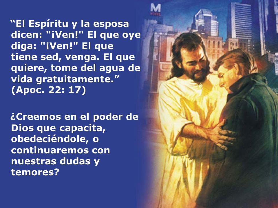El Espíritu y la esposa dicen: