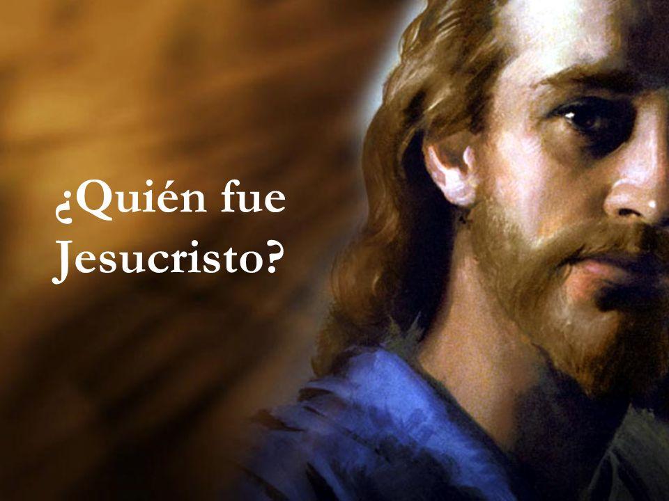 ¿Quién fue Jesucristo?