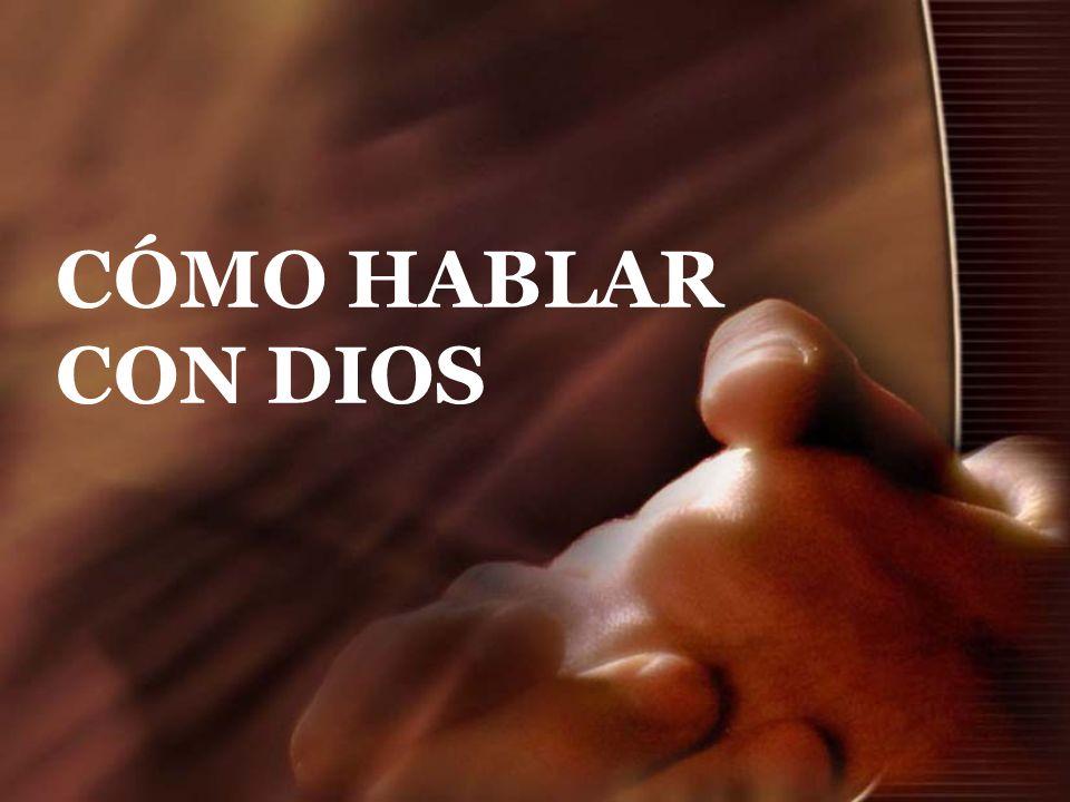 CÓMO HABLAR CON DIOS