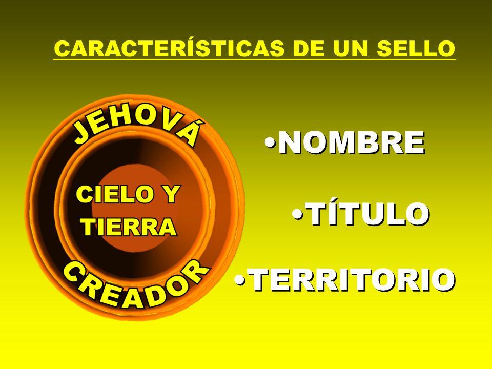 CARACTERÍSTICAS DE UN SELLO NOMBRE TERRITORIO TÍTULO
