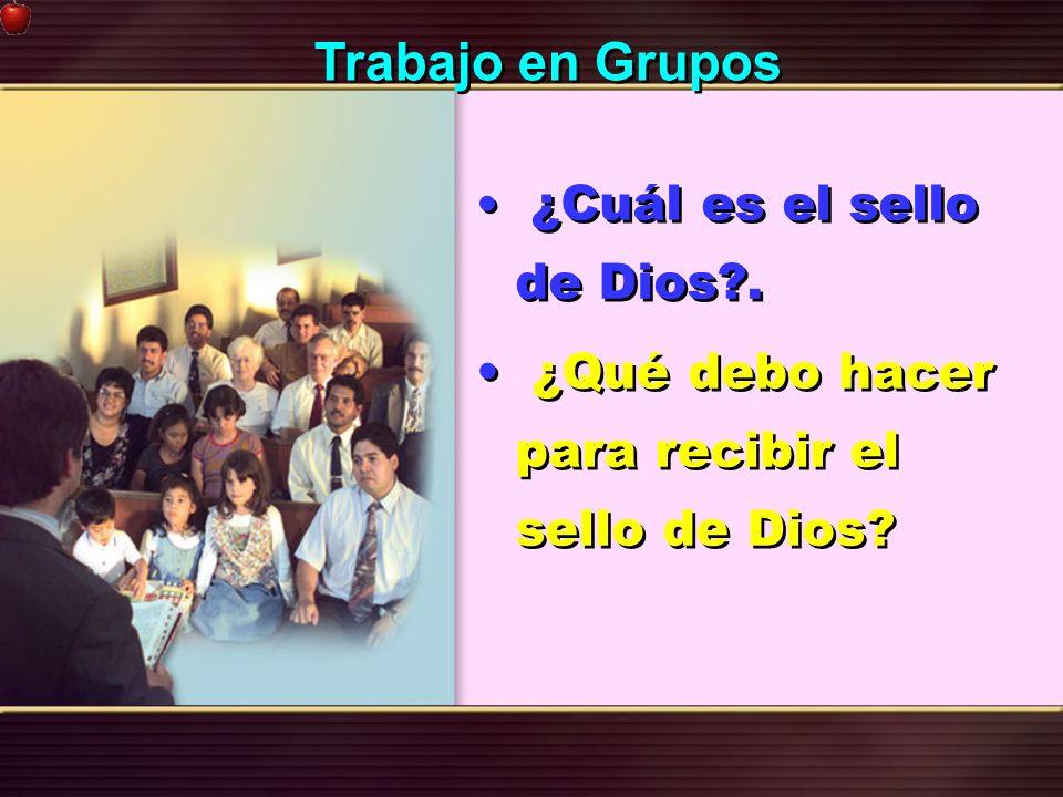 ¿Cuál es el sello de Dios?. ¿Qué debo hacer para recibir el sello de Dios? ¿Cuál es el sello de Dios?. ¿Qué debo hacer para recibir el sello de Dios?