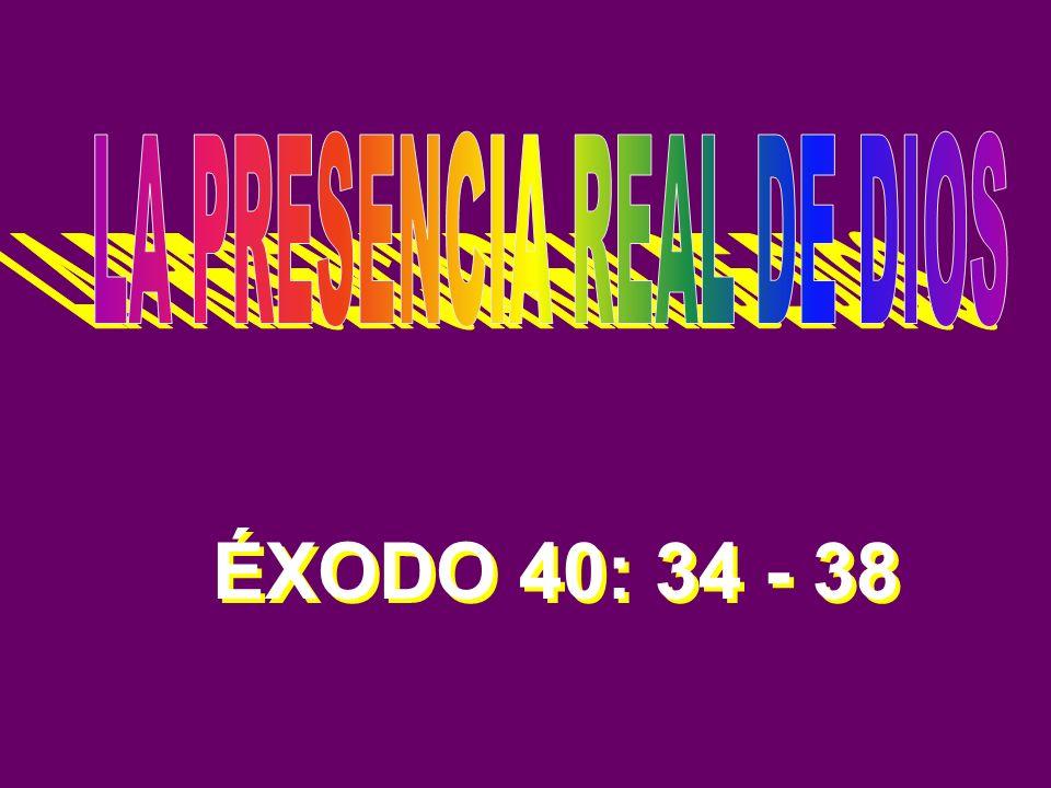 ÉXODO 40: 34 - 38