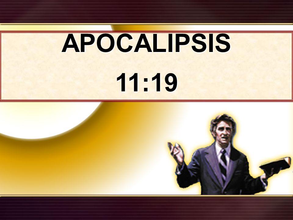 APOCALIPSIS11:19